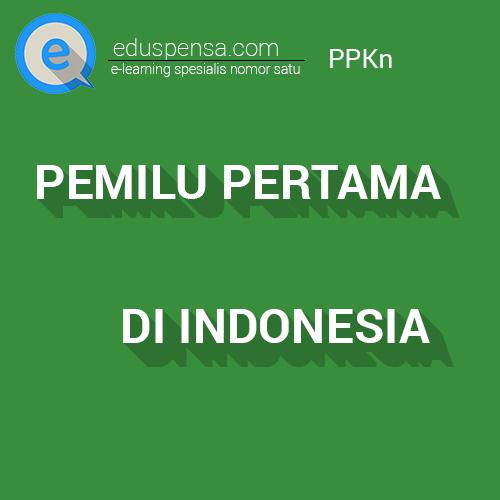 Pemilu Pertama di Indonesia Pemilu 1955