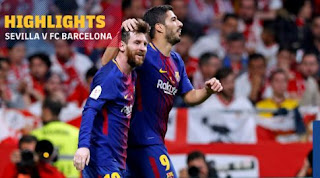 Sevilla vs Barcelona 0-5 Highlights Final Copa del Rey
