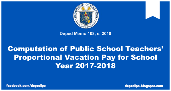 Computation of Public School Teachers' Proportional Vacation Pay for School Year 2017-2018