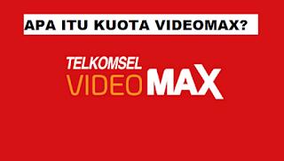 Apa itu Kuota VideoMax?