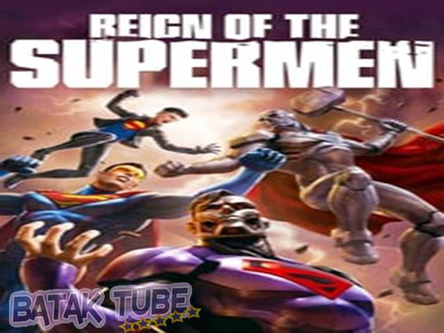 Nonton-Movie-Reign-of-the-Supermen-Subtitle-Indonesia
