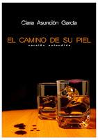 El camino de su piel. Versión extendida -  Clara Asunción García