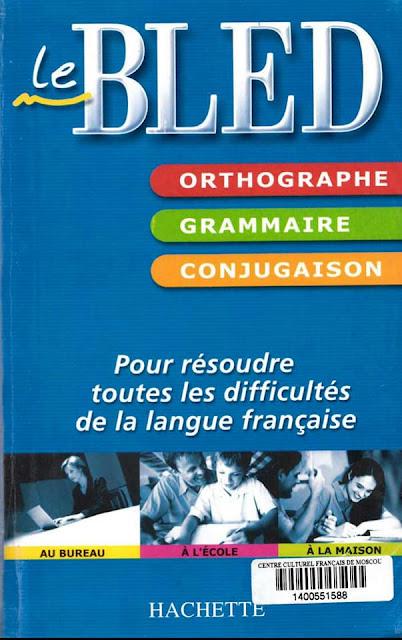 BLED Grammaire Orthographe Conjugaison