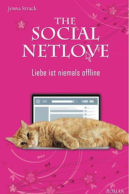 Jenna Strack - The Social Netlove - Liebe ist niemals offline