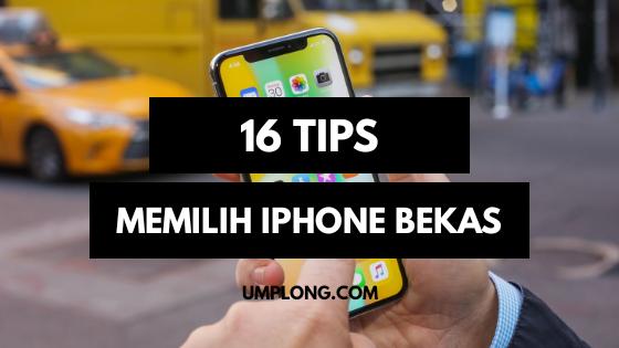 Tips Memilih Iphone Bekas