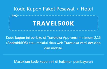Promo Kupon Traveloka Pesawat dan Hotel