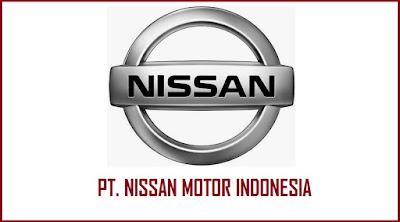 Lowongan Kerja Terbaru PT Nissan Motor Indonesia Menerima Karyawan Baru Penerimaan Seluruh Indonesia