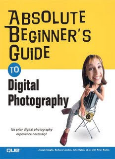 Absolute Beginner's Guide to Digital Photography - PDF Book
