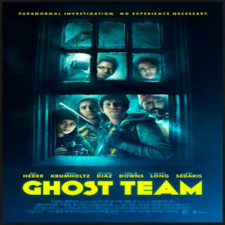 Ghost Team, Film Ghost Team, Sinopsis Ghost Team, Ghost Team Trailer, Ghost Team Movie