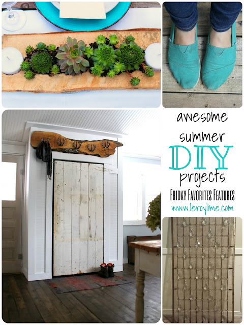 awesome summer DIY projects - Friday Favorites Features - leroylime