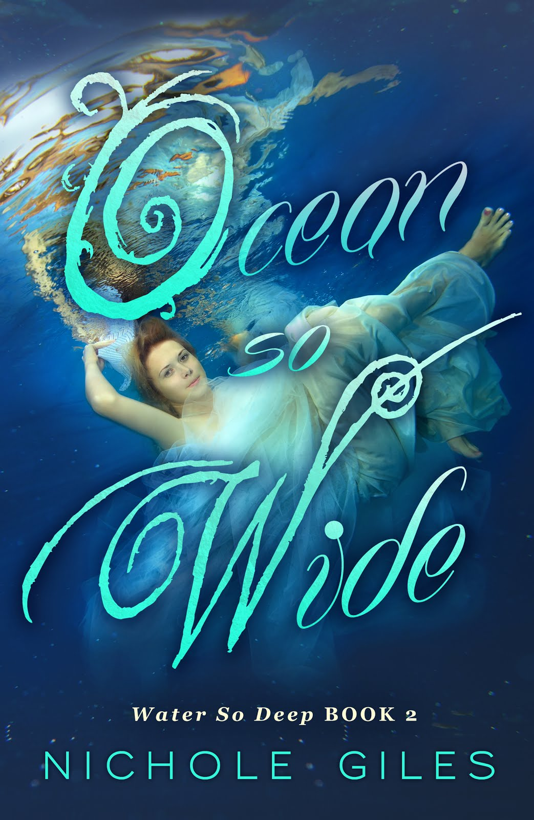 Ocean So Wide (Water So Deep book 2)