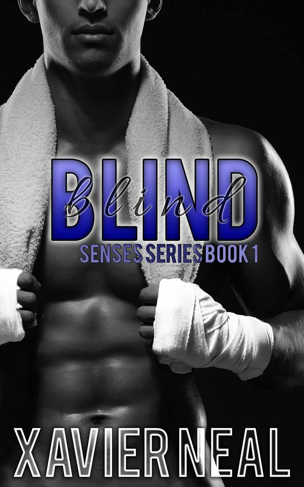 BLIND by Xavier Neal