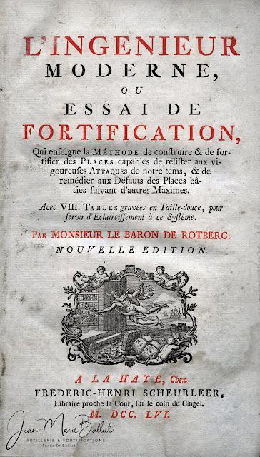 ROTBERG (Baron de) - L'ingénieur moderne, ou essai de fortification, 1756.