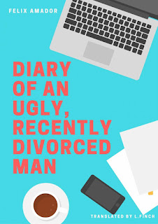 http://www.barnesandnoble.com/w/diary-of-an-ugly-recently-divorced-man-f-lix-amador-g-lvez/1124691568;jsessionid=F643842CDC6479F78DB68D55806EBF3E.prodny_store01-atgap08?ean=2940153519654