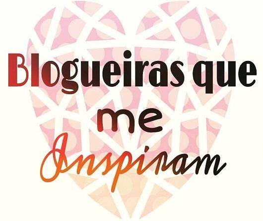 Blogueiras que me inspiram
