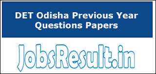 DET Odisha Previous Year Questions Papers