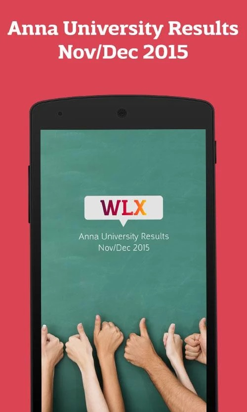 WLX Anna University Results App for Nov Dec 2015-16 Android Windows Apple Free Download & Install APK UG PG Current Sem & Arrear Assessment Internal Marks