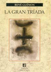 La Gran Triada – Rene Guenon