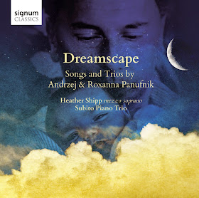 Dreamscape - Andrzej and Roxanna Panufnik - Signum Records