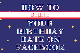 How Do You Delete Your Birthday From Facebook Updated 2019