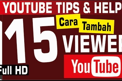 Cara Cepat Ningkatin View Video Youtube