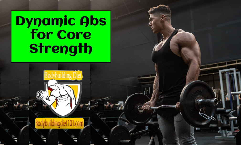 Dynamic Abs for Core Strength