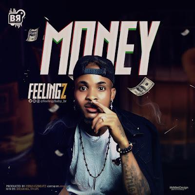 Feelingz - Money