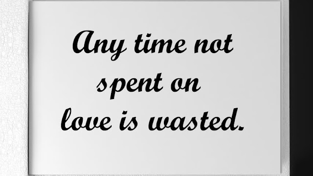 Love is wasted
