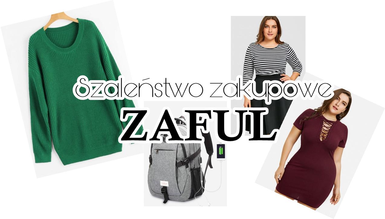 Szaleństwo zakupowe ZAFUL - haul