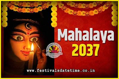 2037 Mahalaya Puja Date and Time Kolkata, 2037 Mahalaya Calendar