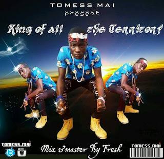 [Music] Tomess MAI - King Of All Territory | UrbanNG.com