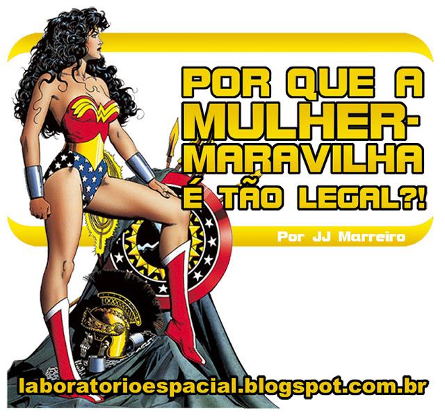 http://laboratorioespacial.blogspot.com.br/2016/04/porque-mulher-maravilha-e-tao-legal-por.html