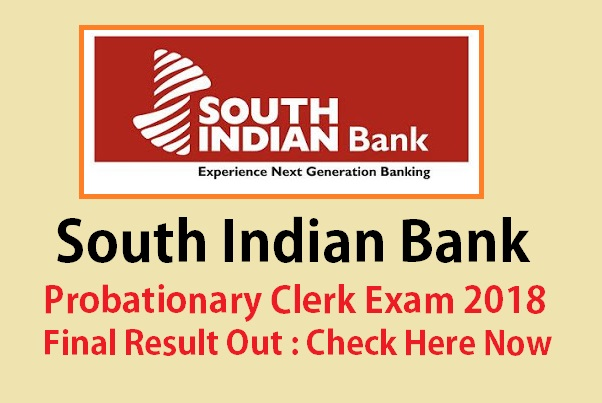 South Indian Bank Probationary Clerk Final Result Out: Check Here