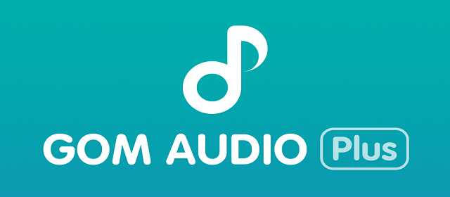 GOM Audio Plus – Music, Sync lyrics, Streaming apk indir
