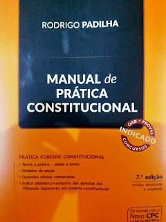 Manual de prática constitucional - Rodrigo Padilha
