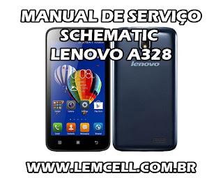 Esquema Elétrico Smartphone Celular Lenovo A328 Manual de Serviço Service Manual schematic Diagram Cell Phone Smartphone Lenovo A328