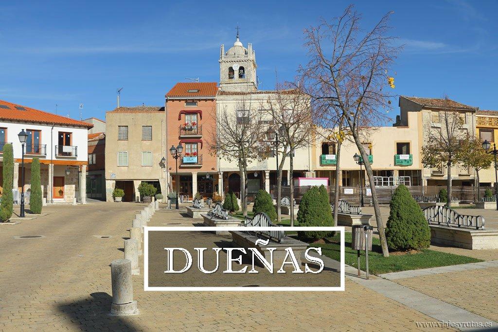7+1 cosas que ver en Dueñas