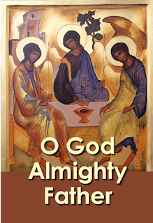 O God Almighty Father, Creator of all things, The Heavens stand in wonder, While earth Thy glory sings. Chorus:  O most Holy Trinity, Undivided Unity; Holy God, Mighty God, God Immortal, be adored. 2 O Jesus, Word Incarnate, Redeemer most adored, All Glory, praise and honour, Be Thine, our Sov'reign Lord. 3  O God, the Holy Spirit, Who lives within our souls, Send forth Thy light and lead us To our eternal goal.