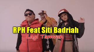 Download Lagu RPH Feat Siti Badriah Lagi Tamvan Mp3 Balasan Lagi Syantik 2018,RPH, Siti Badriah, Dangdut, Lagu Hip Hop, 2018,