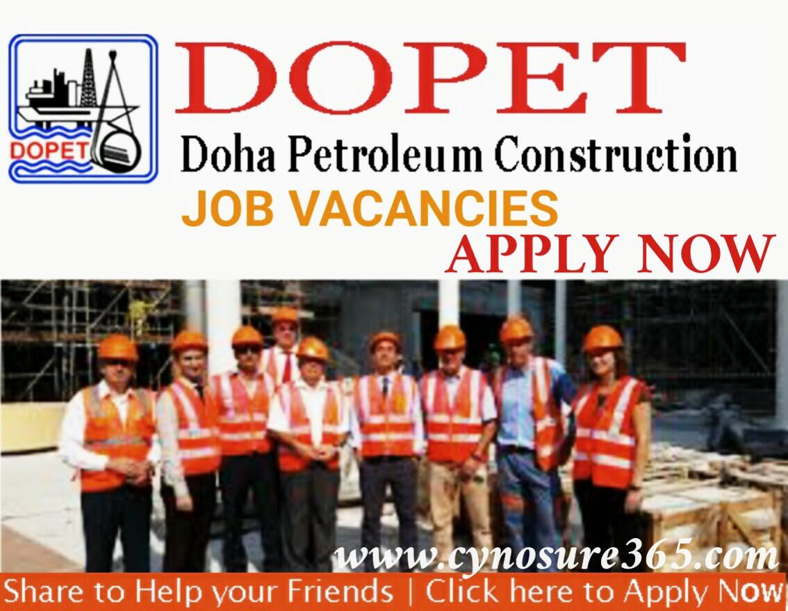 Doha Petroleum Construction Dopet Job Vacancies Cynosure365