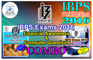 IBPS Exams 2016 – Financial Awareness Capsule & 500 Computer Questions (COMBO PACK) Download in PDF