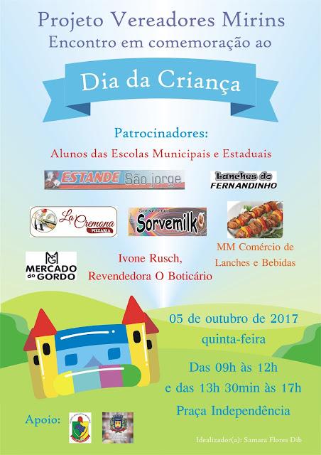 O Projeto Vereadores Mirins promove, no dia 05 de outubro de 2017, um encontro para comemorar o DIA DA CRIANÇA