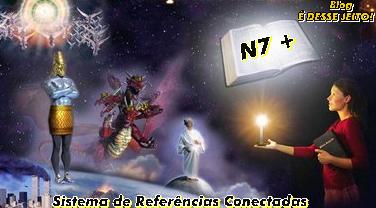 """Imagem da PALAVRA de DEUS Aberta tornando Claro, Símbolos como: a estátua do Livro de Daniel, o dragão, a meretriz, a Mulher... Anunciando o Início do Sistema de Referências Conectadas, o """"N7+"""""""