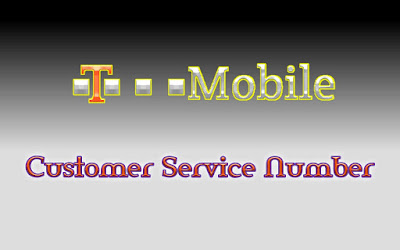 T Mobile Customer Service Number,  T Mobile Customer Service Phone Number