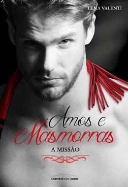Amos e Masmorras III – A Missão