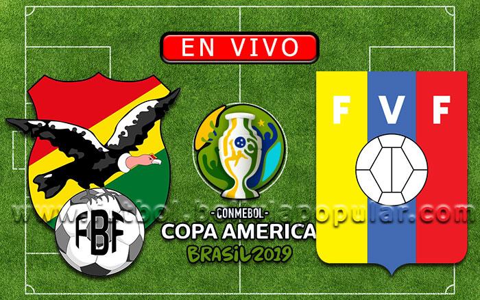 【En Vivo】Bolivia vs. Venezuela - Copa América Brasil 2019