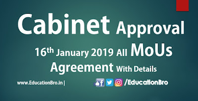 Cabinet Approval 16th January 2019 All MoU and Agreements with Details