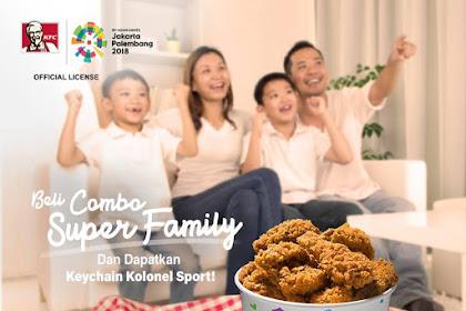 Promo KFC Beli Combo Super Family Gratis Keychain Kolonel Sport!
