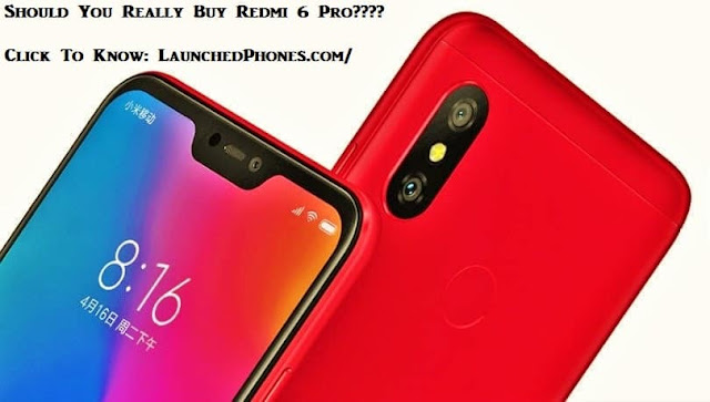 The launch appointment is non officially confirmed inwards the international marketplace Redmi half-dozen Pro, Should you lot purchase this phone?