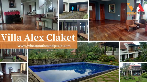 villa alex claket wisata outbound pacet improve vision